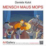 Aktuell-MENSCH-MAUS-MOPS-ArtGallery-Landsberg