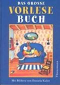"""""""Das große Vorlesebuch""""<br> – illustriert von Daniela Kulot<br> Thienemann, 2000<br>•<a href=""""http://www.thienemann-esslinger.de/thienemann/autoren-illustratoren/autordetail-seite/daniela-kulot-106/"""" target=""""_blank"""">Buchhandel</a>"""
