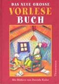 """""""Das neue große Vorlesebuch""""<br> – illustriert von Daniela Kulot<br> Thienemann, 2002<br>•<a href=""""http://www.thienemann-esslinger.de/thienemann/autoren-illustratoren/autordetail-seite/daniela-kulot-106/"""" target=""""_blank"""">Buchhandel</a>"""