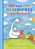 """""""100 und eine Geschichte zum Vorlesen"""" <br> – illustriert von Daniela Kulot <br> Thienemann, 2006<br>•<a href=""""http://www.thienemann-esslinger.de/thienemann/autoren-illustratoren/autordetail-seite/daniela-kulot-106/"""" target=""""_blank"""">Buchhandel</a>"""