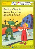 """Keine Angst vor grünen Leuten"", <br> Bettina Obrecht – illustriert von Daniela Kulot <br> Oetinger, 2000<br>•<a href=""http://www.amazon.de/exec/obidos/ASIN/3789105686/qid=1095502620/sr=1-7/ref=sr_1_8_7/302-8916616-6544029  "" target=""_blank"">Buchhandel</a>"