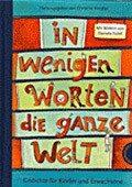 """""""In wenigen Worten die ganze Welt"""" <br> Autorin: Christine Knödler <br> Illustratorin: Daniela Kulot <br> Thienemann, 2009<br>•<a href=""""http://www.thienemann-esslinger.de/thienemann/autoren-illustratoren/autordetail-seite/daniela-kulot-106/"""" target=""""_blank"""">Buchhandel</a>"""