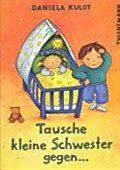 """""""Tausche kleine Schwester gegen ..."""" <br> Autorin und Illustratorin: Daniela Kulot <br> Thienemann, 2001<br>•<a href=""""http://www.thienemann-esslinger.de/thienemann/autoren-illustratoren/autordetail-seite/daniela-kulot-106/"""" target=""""_blank"""">Buchhandel</a>"""