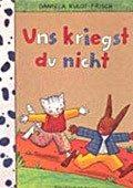 """""""Uns kriegst du nicht"""" <br> Autorin und Illustratorin: Daniela Kulot <br> Thienemann, 1999<br>•<a href=""""http://www.thienemann-esslinger.de/thienemann/autoren-illustratoren/autordetail-seite/daniela-kulot-106/"""" target=""""_blank"""">Buchhandel</a>"""